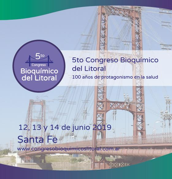 5to Congreso Bioquímico del Litoral - 100 años de protagonismo en la salud